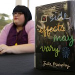 """Side Effects May Vary,"" Julie Murphy's first young adult novel (Photo courtesty of Texas Wesleyan University.)"